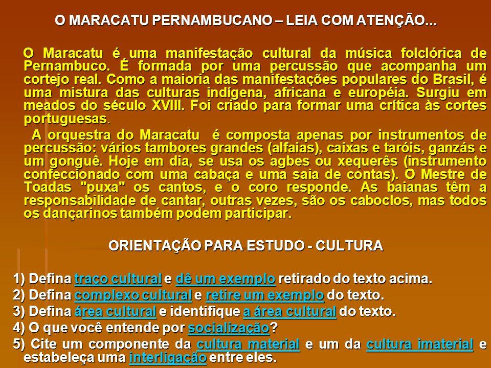 O MARACATU PERNAMBUCANO – LEIA COM ATENÇÃO...