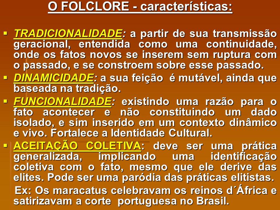 O FOLCLORE - características: