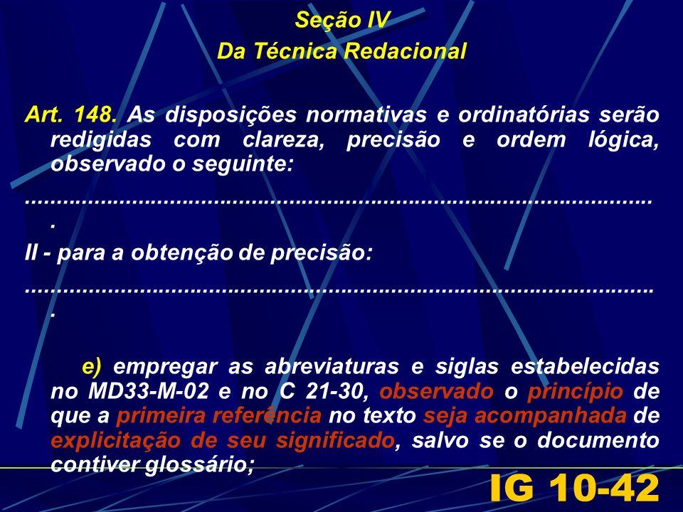 IG 10-42 Seção IV Da Técnica Redacional