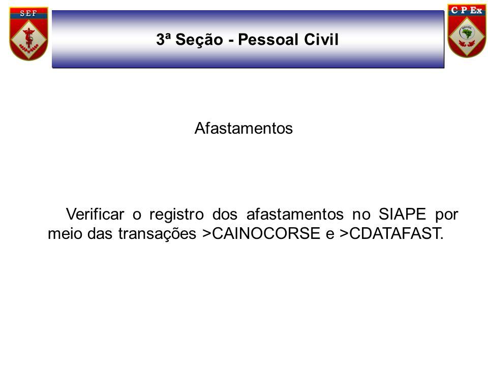 3ª Seção - Pessoal Civil Afastamentos.