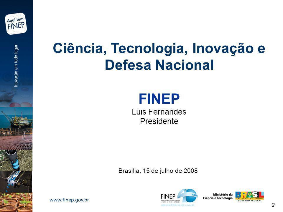 Ciência, Tecnologia, Inovação e Defesa Nacional