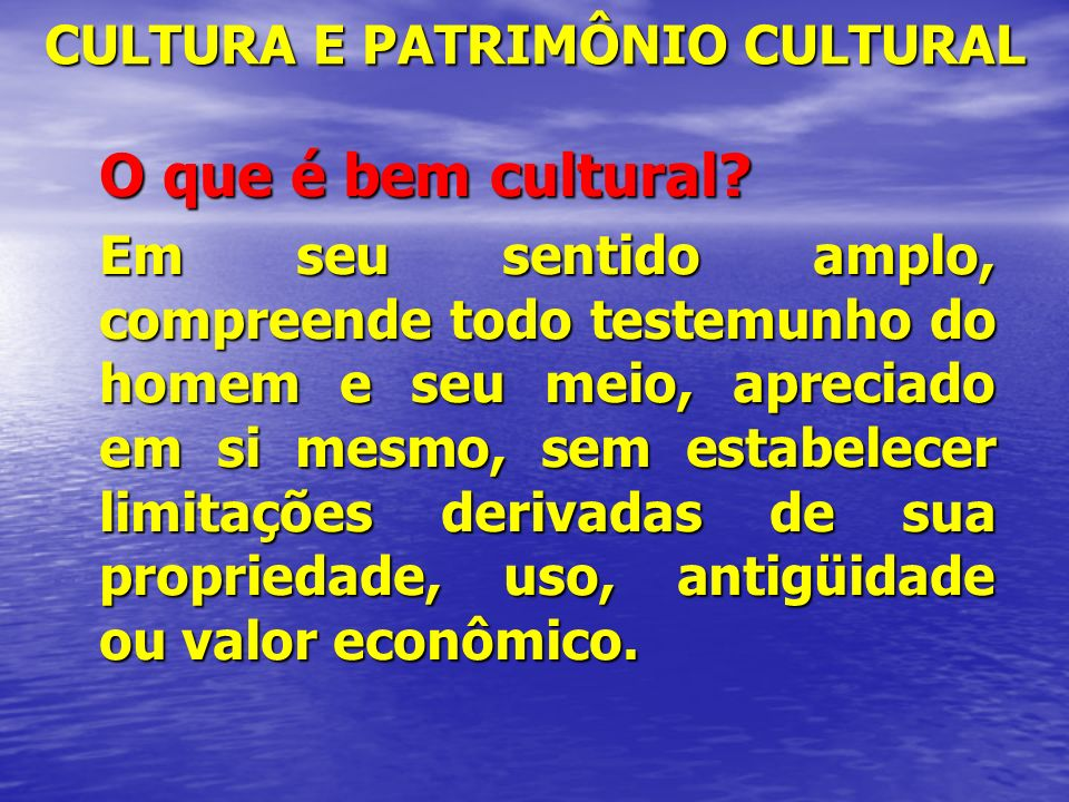 CULTURA E PATRIMÔNIO CULTURAL