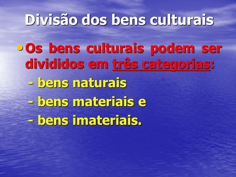 Divisão dos bens culturais
