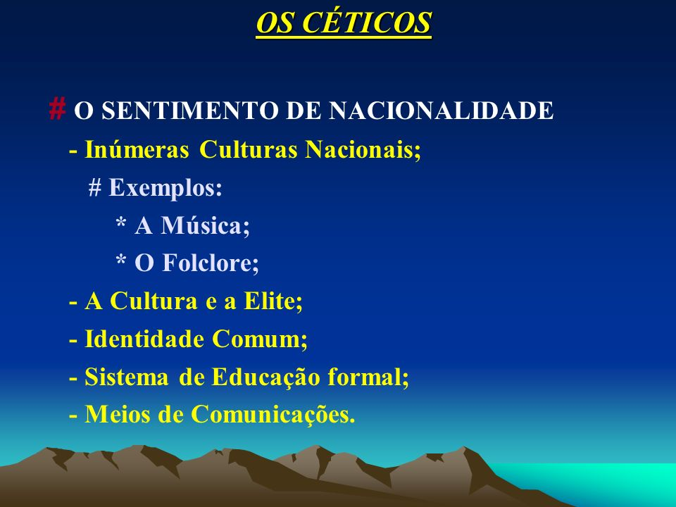 # O SENTIMENTO DE NACIONALIDADE