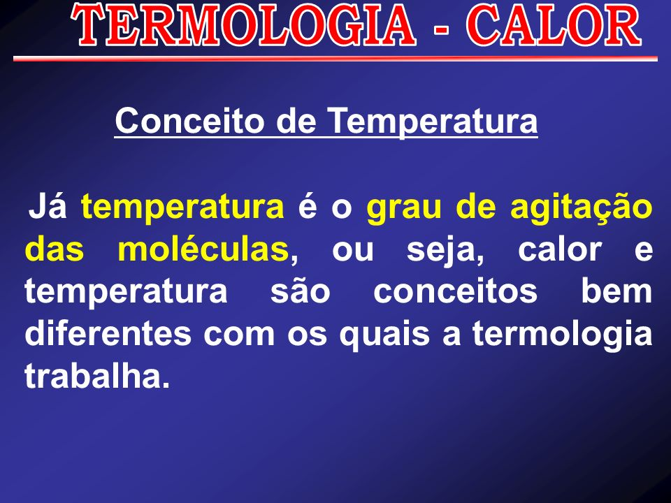 Conceito de Temperatura