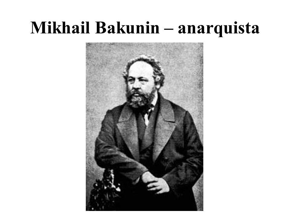 Mikhail Bakunin – anarquista