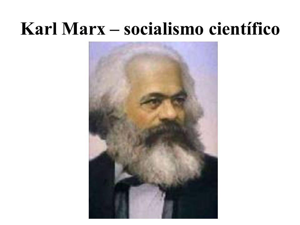 Karl Marx – socialismo científico