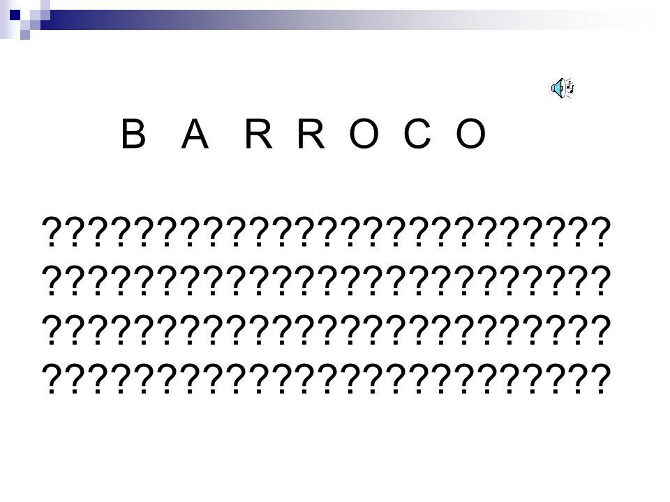 B A R R O C O .