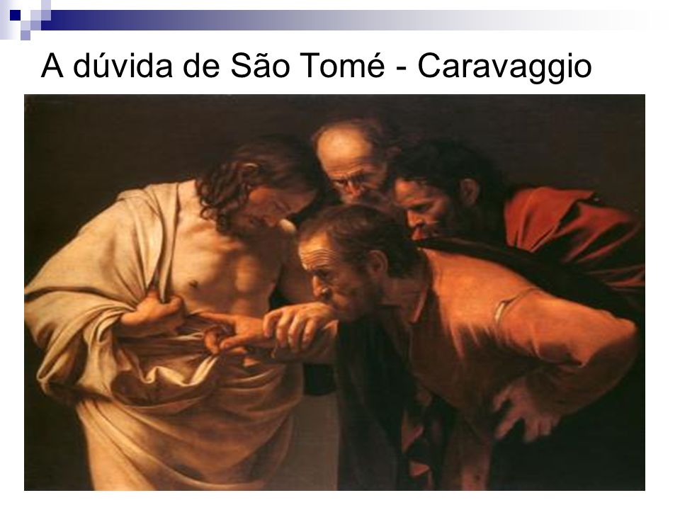 A dúvida de São Tomé - Caravaggio