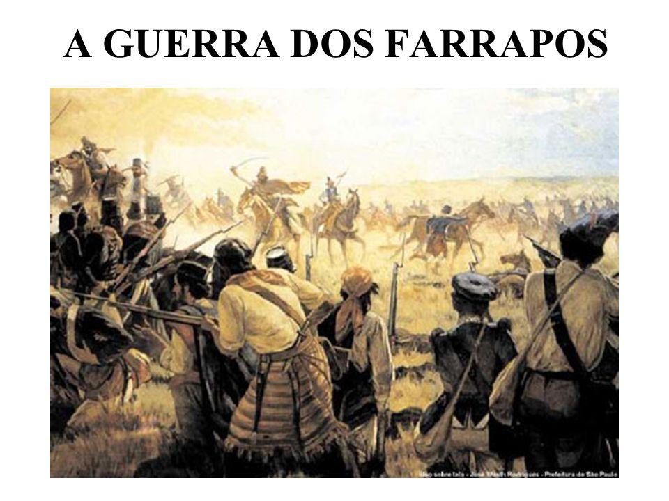 A GUERRA DOS FARRAPOS