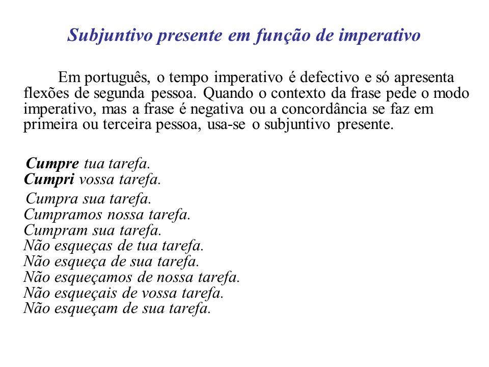 Subjuntivo presente em função de imperativo