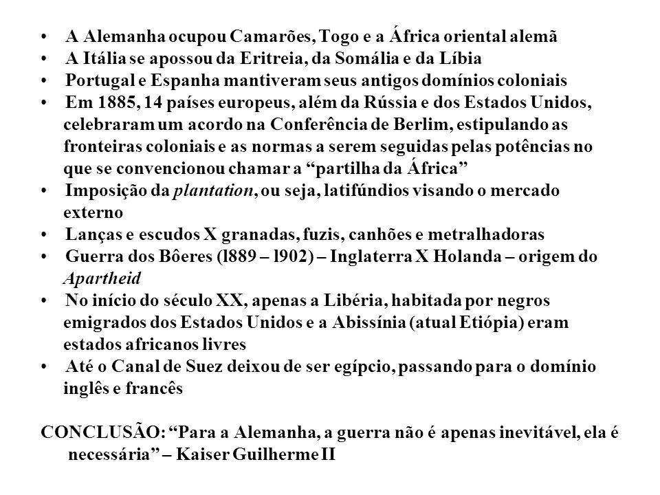 A Alemanha ocupou Camarões, Togo e a África oriental alemã