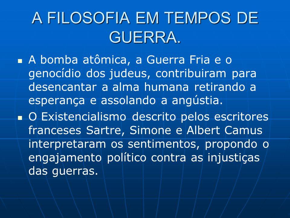 A FILOSOFIA EM TEMPOS DE GUERRA.