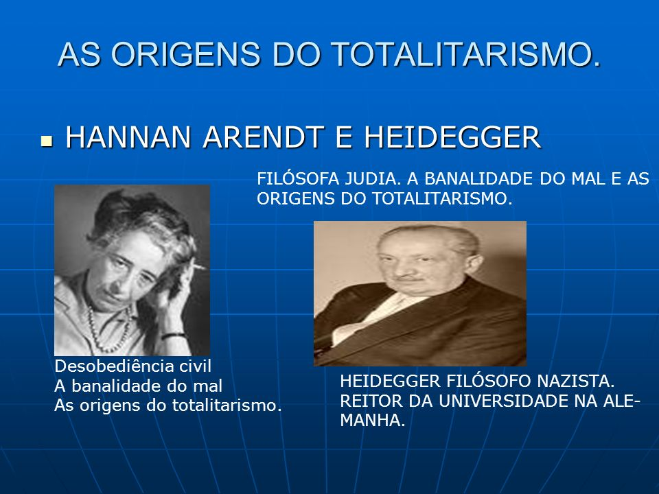 AS ORIGENS DO TOTALITARISMO.