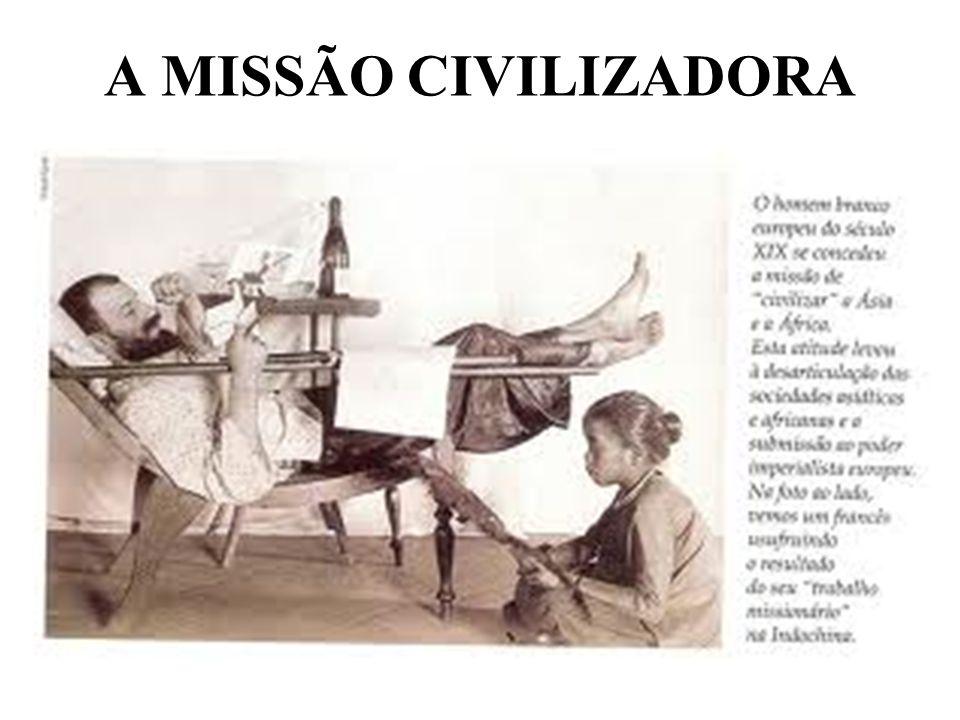 A MISSÃO CIVILIZADORA