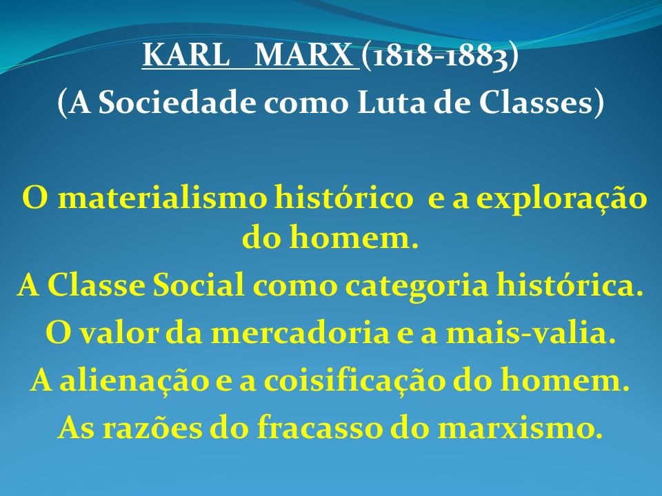 (A Sociedade como Luta de Classes)