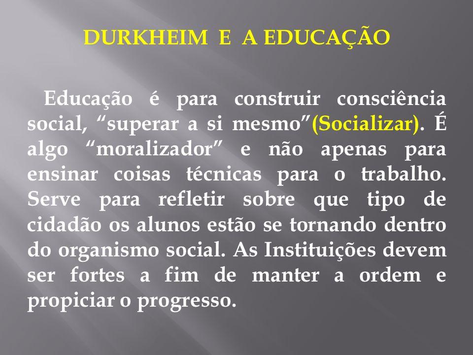 DURKHEIM E A EDUCAÇÃO