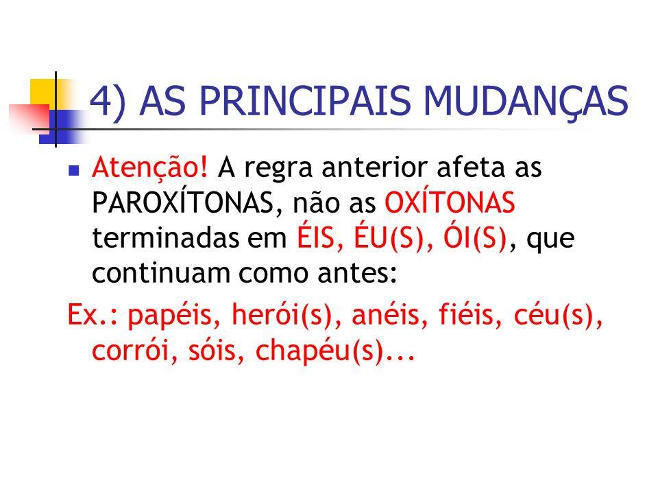 4) AS PRINCIPAIS MUDANÇAS