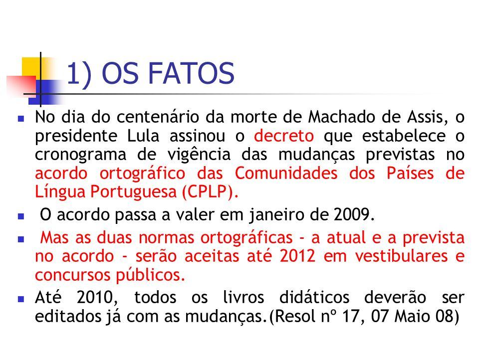 1) OS FATOS
