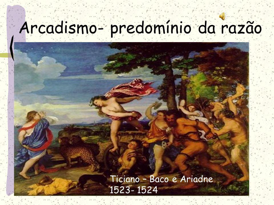 Arcadismo- predomínio da razão