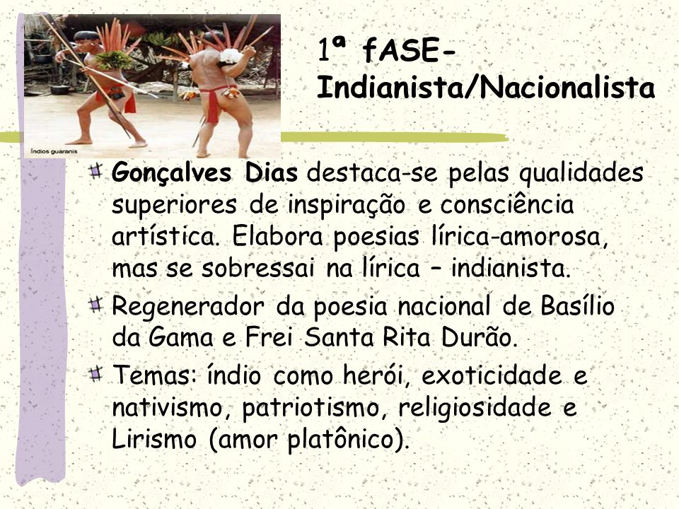 1ª fASE- Indianista/Nacionalista