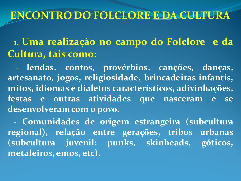 ENCONTRO DO FOLCLORE E DA CULTURA