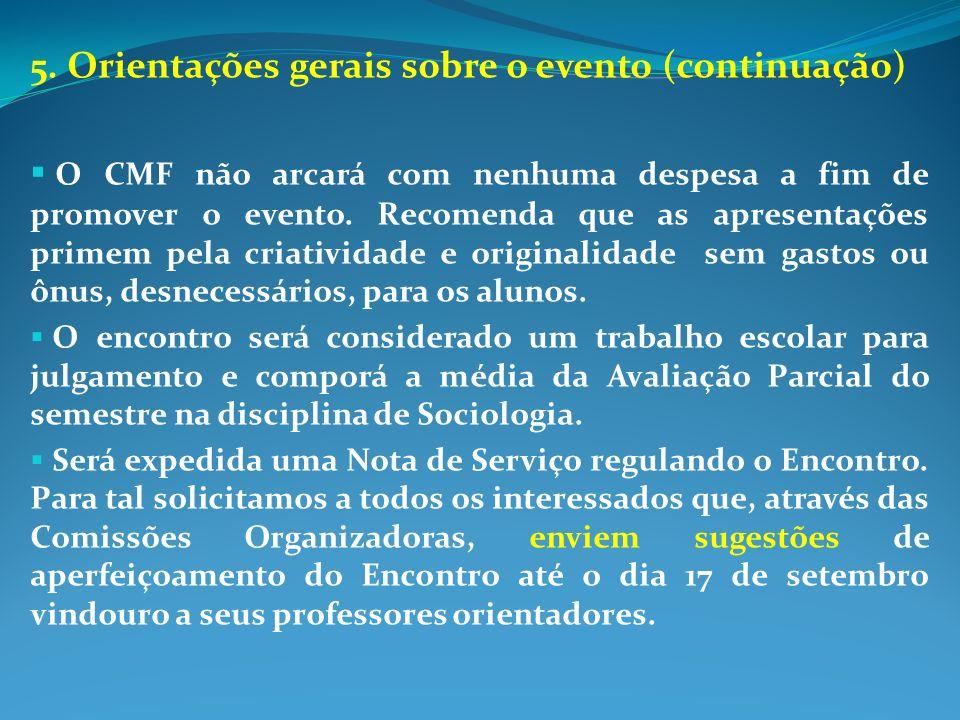 5. Orientações gerais sobre o evento (continuação)