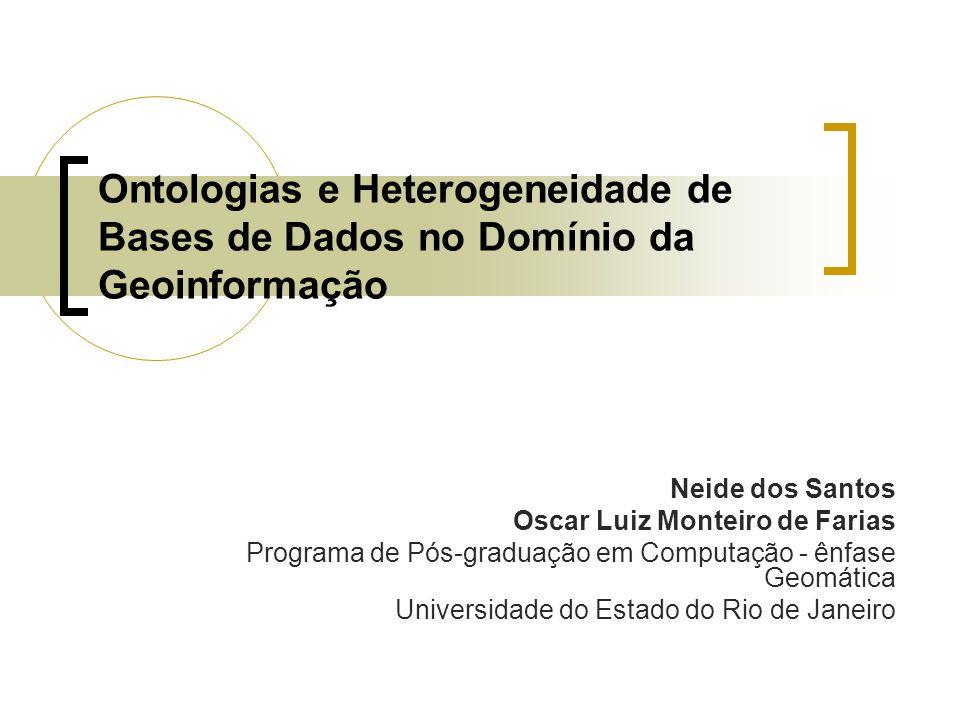 Ontologias e Heterogeneidade de Bases de Dados no Domínio da Geoinformação