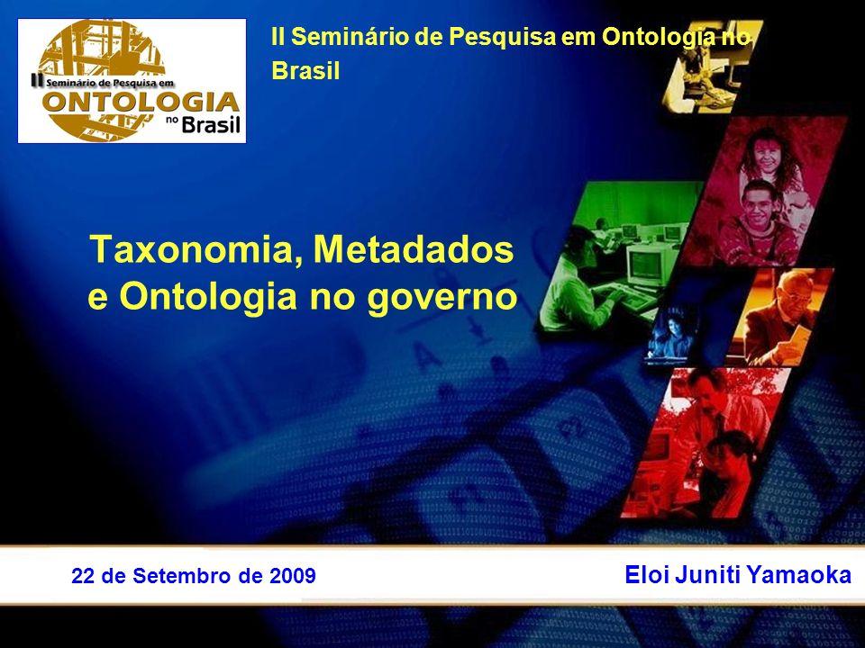Taxonomia, Metadados e Ontologia no governo