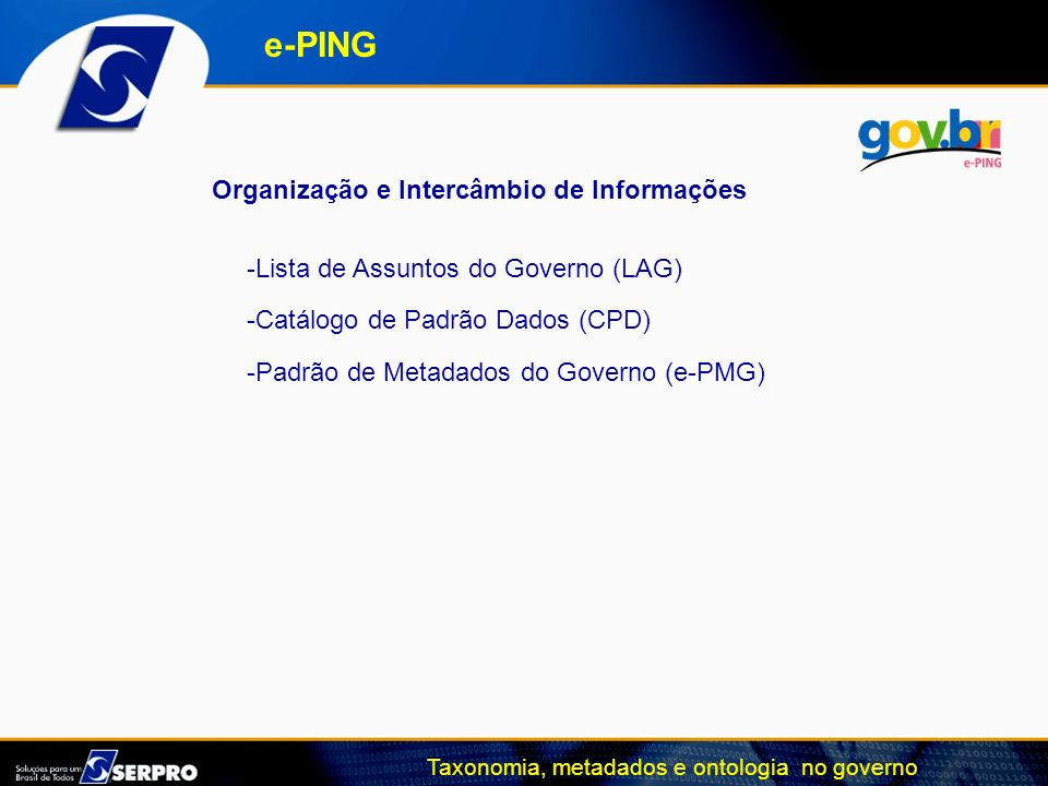 e-PING Organização e Intercâmbio de Informações