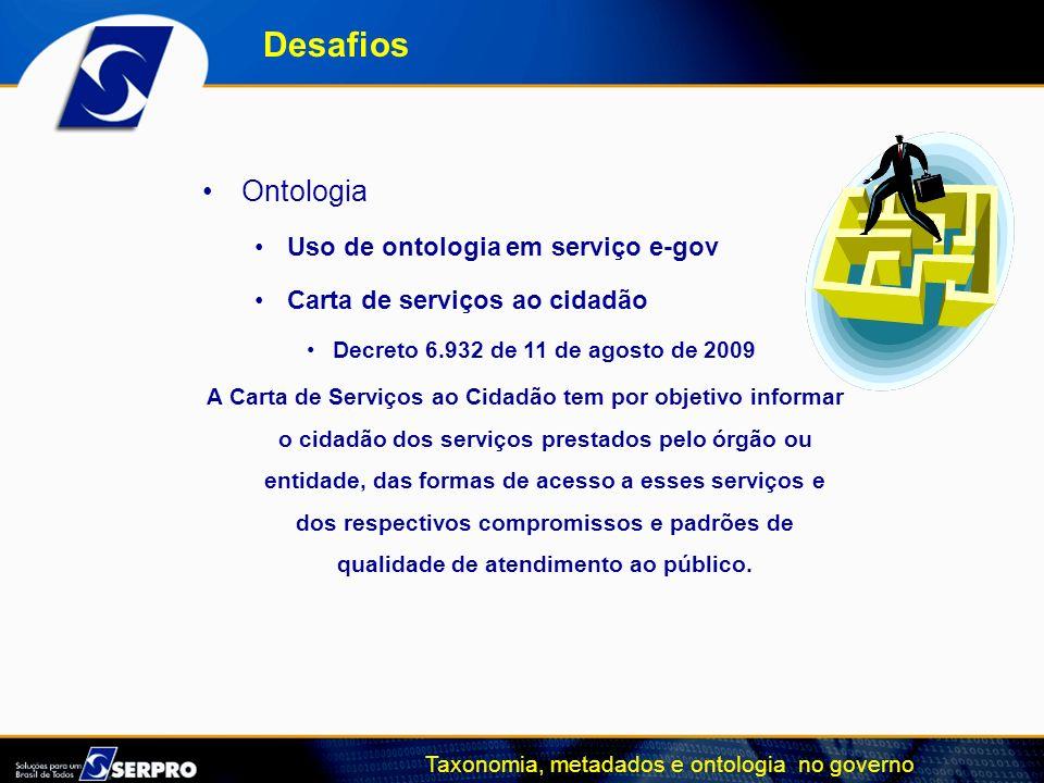 Desafios Ontologia Uso de ontologia em serviço e-gov