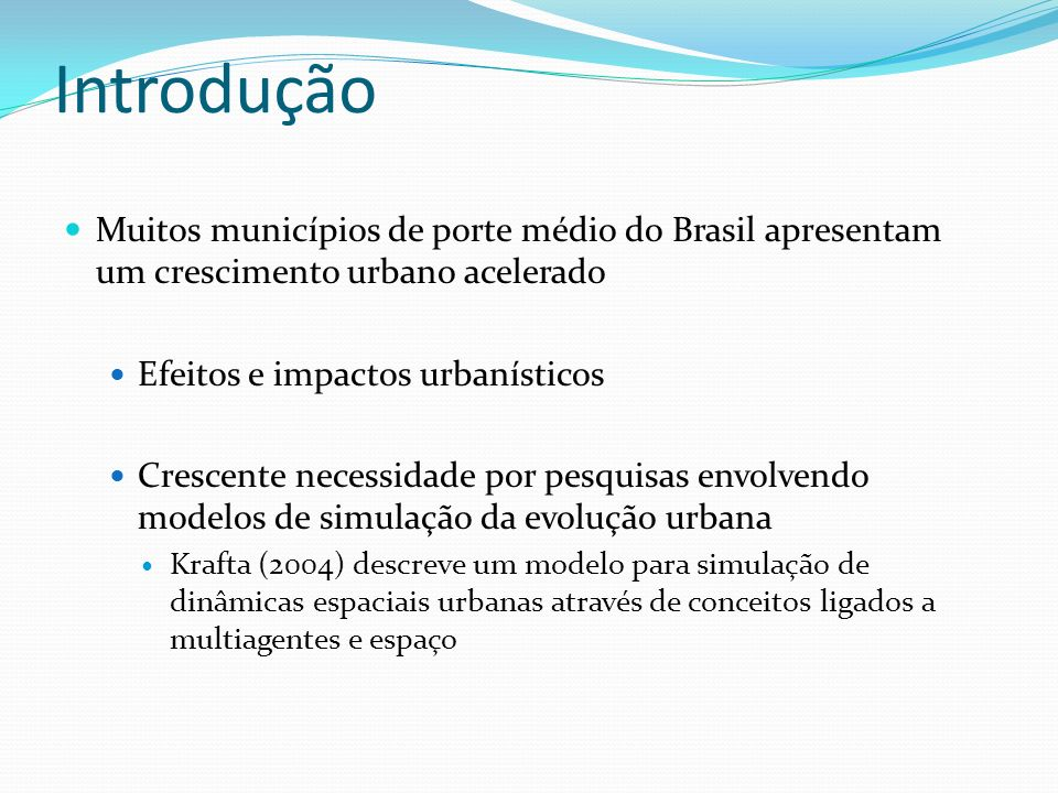 IntroduçãoMuitos municípios de porte médio do Brasil apresentam um crescimento urbano acelerado. Efeitos e impactos urbanísticos.