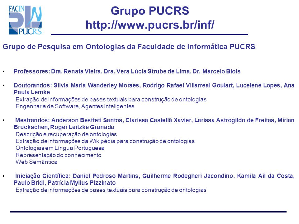 Grupo PUCRS http://www.pucrs.br/inf/