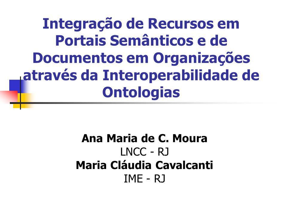 Ana Maria de C. Moura LNCC - RJ Maria Cláudia Cavalcanti IME - RJ