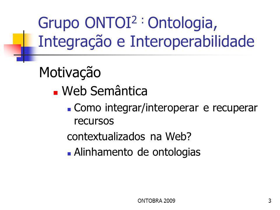 Grupo ONTOI2 : Ontologia, Integração e Interoperabilidade