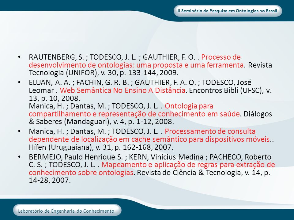 RAUTENBERG, S. ; TODESCO, J. L. ; GAUTHIER, F. O