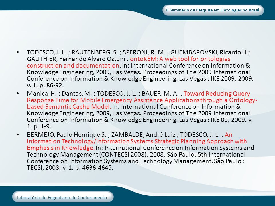 TODESCO, J. L. ; RAUTENBERG, S. ; SPERONI, R. M