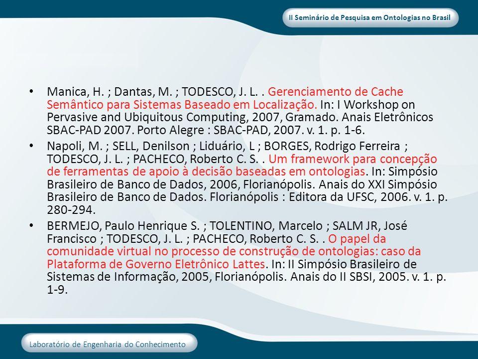 Manica, H. ; Dantas, M. ; TODESCO, J. L