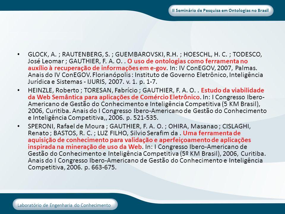 GLOCK, A. ; RAUTENBERG, S. ; GUEMBAROVSKI, R. H. ; HOESCHL, H. C