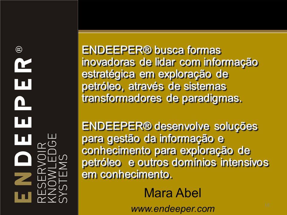 ENDEEPER® busca formas inovadoras de lidar com informação estratégica em exploração de petróleo, através de sistemas transformadores de paradigmas.
