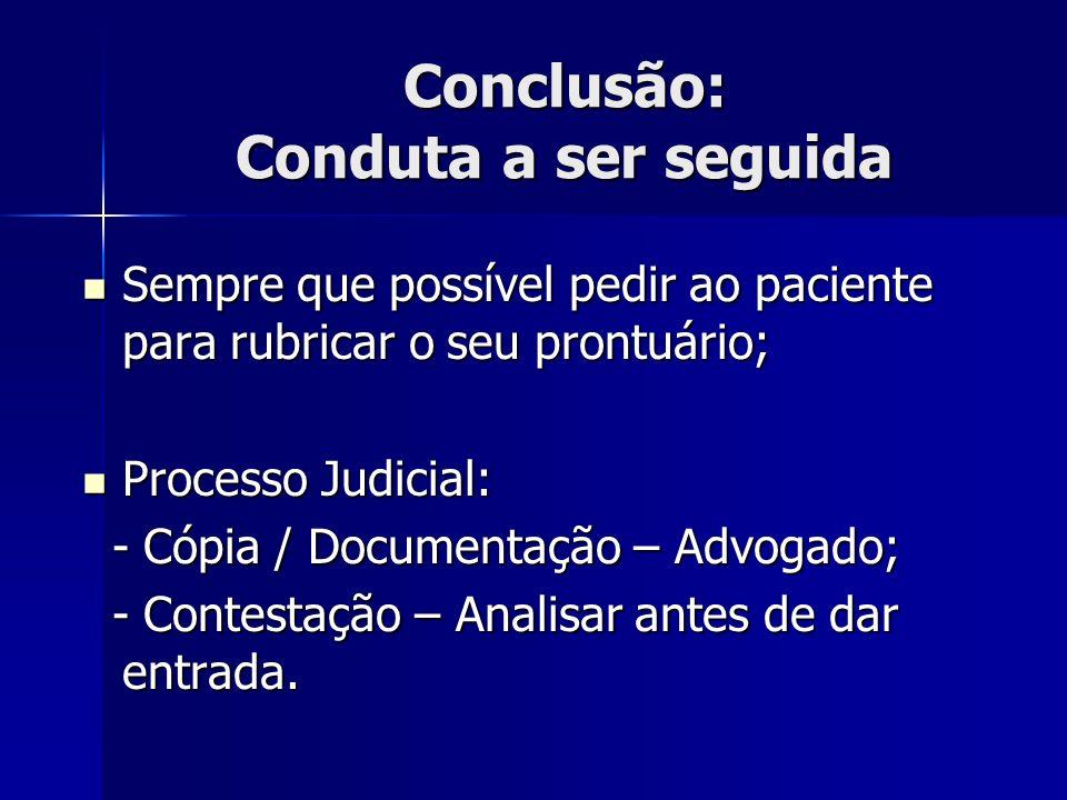 Conclusão: Conduta a ser seguida