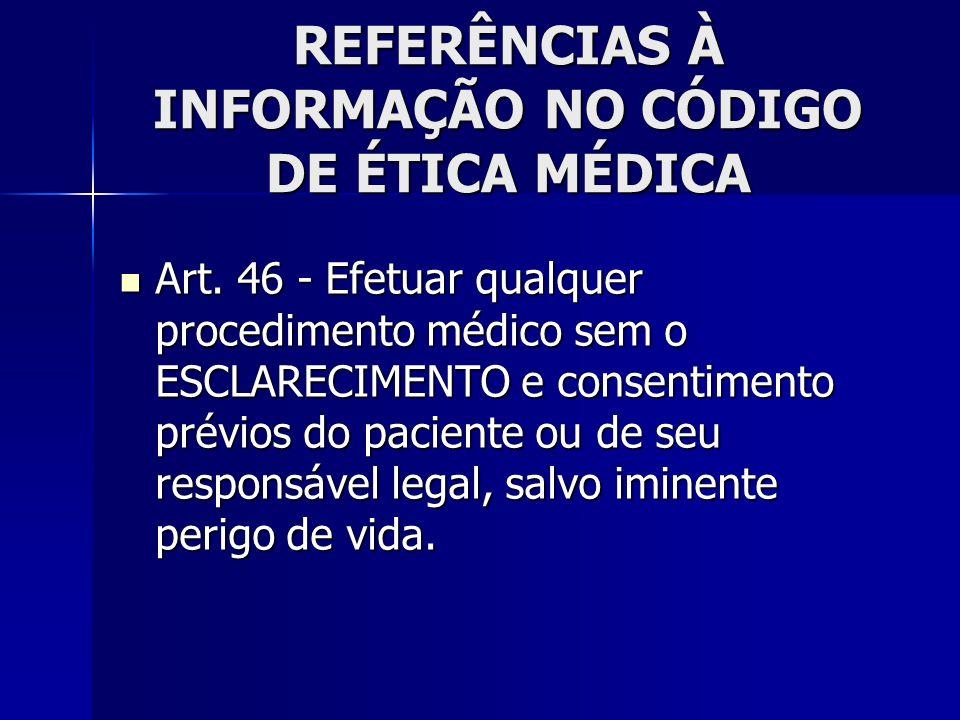 REFERÊNCIAS À INFORMAÇÃO NO CÓDIGO DE ÉTICA MÉDICA
