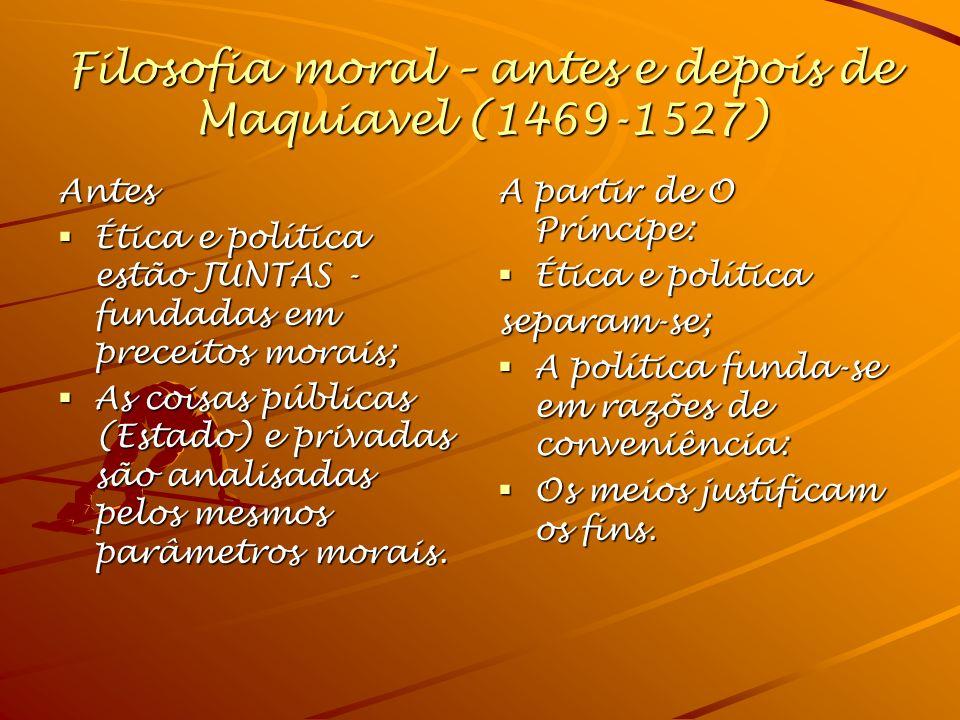 Filosofia moral – antes e depois de Maquiavel (1469-1527)