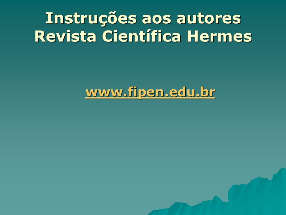 Instruções aos autores Revista Científica Hermes