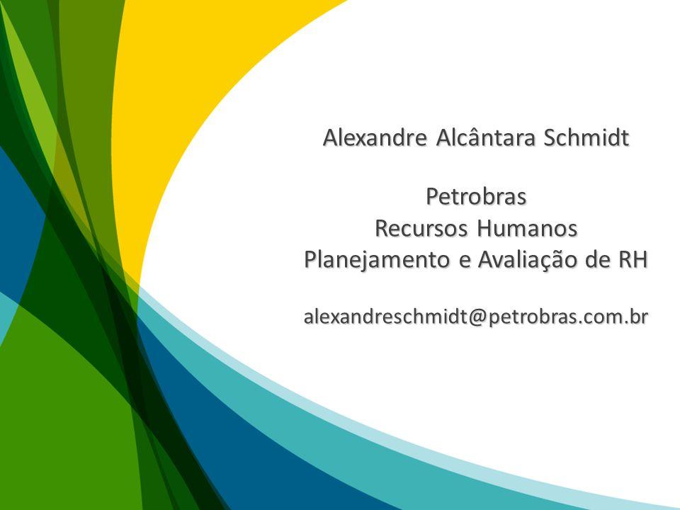 Alexandre Alcântara Schmidt Petrobras Recursos Humanos
