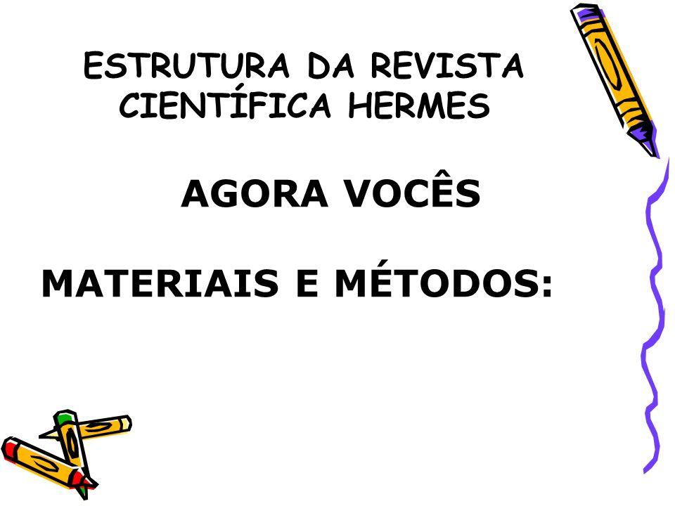 ESTRUTURA DA REVISTA CIENTÍFICA HERMES