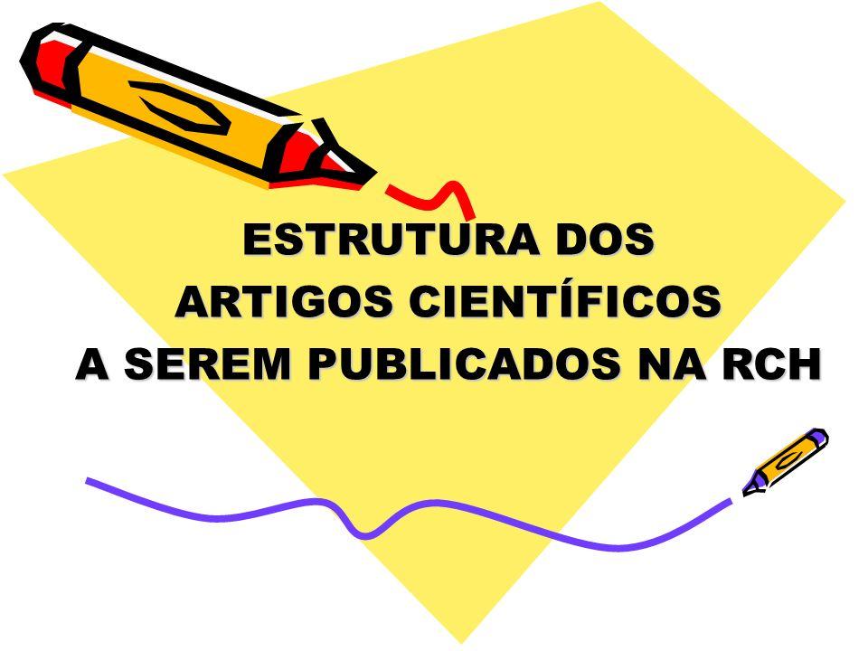 A SEREM PUBLICADOS NA RCH