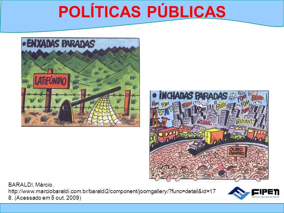 POLÍTICAS PÚBLICAS BARALDI, Márcio.