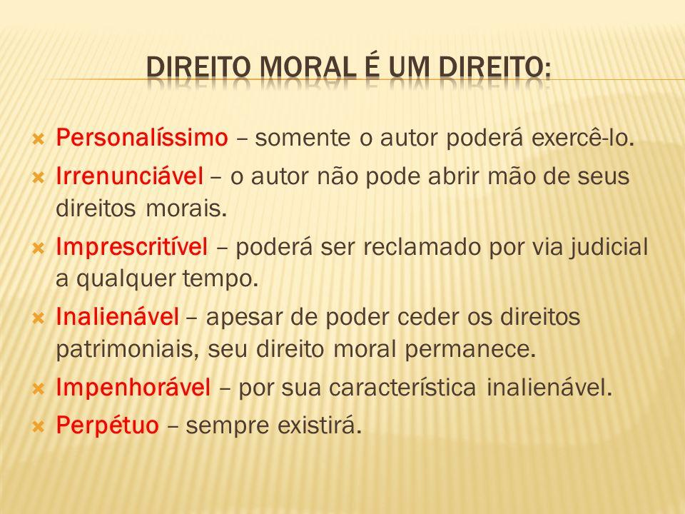 Direito moral é um direito: