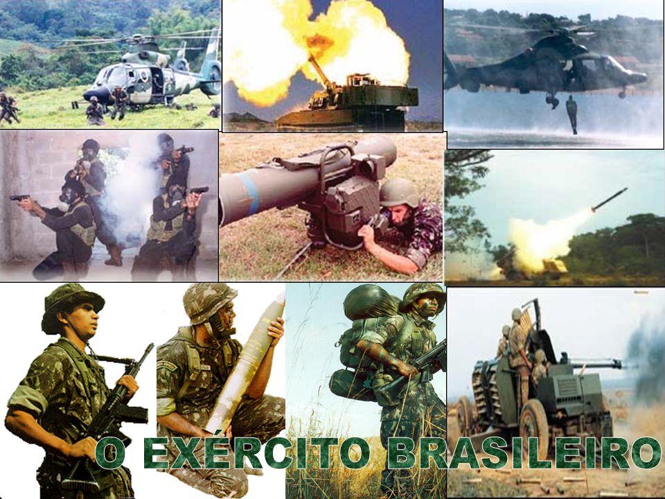 O EXÉRCITO BRASILEIRO